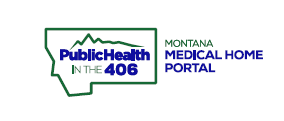 Outline of Montana with text Public Health in the 406 next to text Montana Medical Home Portal